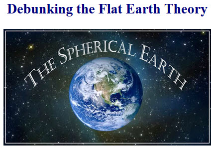Debunking the flat earth theory