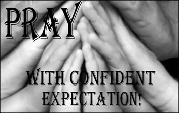 small-pray-confident-expectation