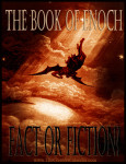 Book of Enoch - Fact or Fiction?